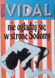 Gore Vidal • Nie oglądaj się w stronę Sodomy