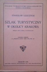Stanisław Leszczycki • Szlak turystyczny w okolicy Krakowa