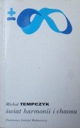 Michał Tempczyk • Świat harmonii i chaosu