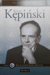 Ks. Krzysztof Maj • Antoni Kępiński