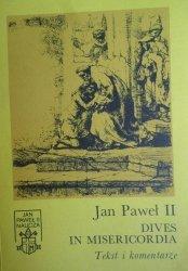 Jan Paweł II • Dives in Misericordia. Tekst i komentarze