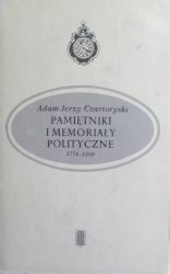 Adam Jerzy Czartoryski • Pamiętniki i memoriały polityczne 1776-1809