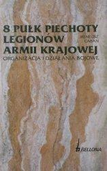 Ireneusz Caban • 8 Pułk Piechoty Legionów Armii Krajowej