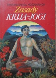Paramahansa Yogananda • Zasady Krija-Jogi