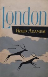 Jack London • Przed Adamem