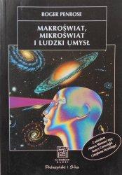 Roger Penrose • Makroświat, mikroświat i ludzki umysł