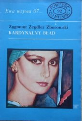 Zygmunt Zeydler Zborowski • Kardynalny błąd. Ewa wzywa 07