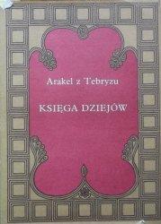 Arakel z Tebryzu • Księga dziejów