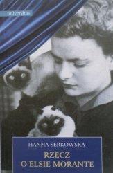 Hanna Serkowska • Rzecz o Elsie Morante