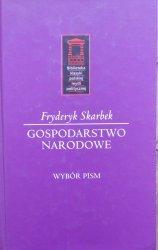 Fryderyk Skarbek • Gospodarstwo narodowe. Liberalizm gospodarczy
