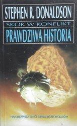 Stephen R. Donaldson • Skok w konflikt. Prawdziwa historia