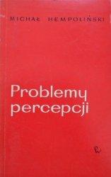Michał Hempoliński • Problemy percepcji. Ayer, Bradley, Moore, brytyjska filozofia analityczna