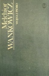 Melchior Wańkowicz • Wojna i pióro