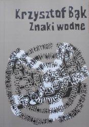 Krzysztof Bąk • Znaki wodne