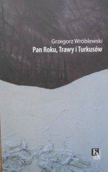 Grzegorz Wróblewski • Pan Roku, Trawy i Turkusów