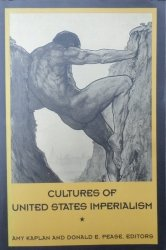 Amy Kaplan, Donald Pease • Cultures of United States Imperialism