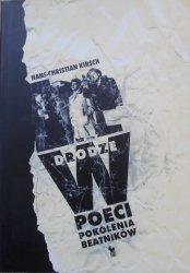 Hans-Christian Kirsch • W drodze. Poeci pokolenia beatników. William S. Burroughs, Allen Ginsberg, Jack Kerouac
