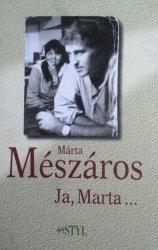 Marta Meszaros • Ja, Marta...