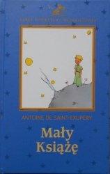 Antoine De Saint-Exupery • Mały Książę