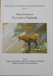 Aleksy Siemionow • To i owo o Tatrach tom 3