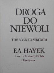 Hayek • Droga do niewoli
