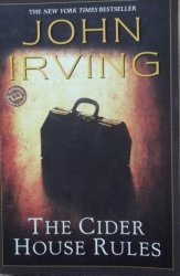 John Irving • The Cider House Rules