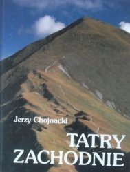 Jerzy Chojnacki • Tatry Zachodnie