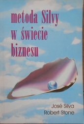 Jose Silva, Robert Stone • Metoda Silvy w świecie biznesu