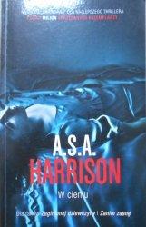 A.S.A. Harrison • W cieniu