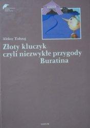 Aleksy Tołstoj • Złoty kluczyk, czyli niezwykłe przygody Buratina [Małgorzata Komorowska]