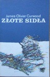 James Olivier Curwood • Złote sidła
