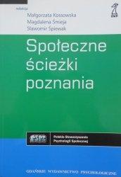 Kossowska, Śmieja, Śpiewak • Społeczne ścieżki poznania