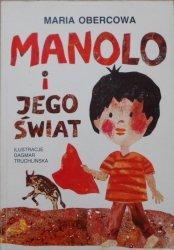 Maria Obercowa • Manolo i jego świat [Dagmar Truchlińska] [dedykacja autora]