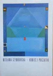 Wisława Szymborska • Koniec i początek
