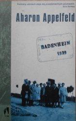 Aharon Appelfeld • Badenheim 1939 [dedykacja autora]