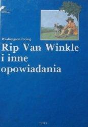 Washington Irving • Rip Van Winkle i inne opowiadania [Artur Lewandowski]