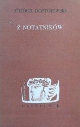 Fiodor Dostojewski • Z notatników