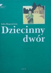Zofia Rogoszówna • Dziecinny Dwór [Krystyna Michałowska]