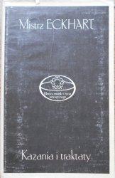 Mistrz Eckhart • Kazania i traktaty