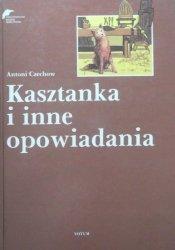 Antoni Czechow • Kasztanka i inne opowiadania [Małgorzata Komorowska]