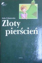 Zofia Urbanowska • Złoty pierścień [Małgorzata Komorowska]