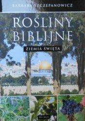 Barbara Szczepanowicz • Rośliny biblijne