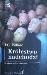 J.G. Ballard • Królestwo nadchodzi
