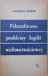 Aleksander Zinowiew • Filozoficzne problemy logiki wielowartościowej