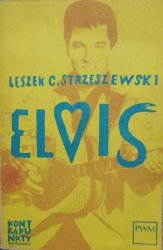 Leszek C. Strzeszewski • Elvis Presley