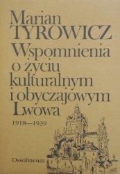 Marian Tyrowicz • Wspomnienia o życiu kulturalnym Lwowa