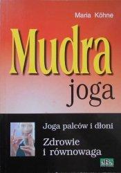 Maria Kohne • Mudra Joga