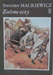 Stanisław Mackiewicz • Zielone oczy
