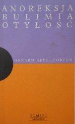Gerard Apfeldorfer • Anoreksja, bulimia, otyłość
