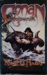 Robert E. Howard • Conan Wojownik